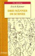 Трое в снегу (Drei Manner im Schnee): книга для чтения на немецком языке. Кестнер Э.